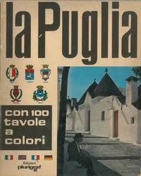 La Puglia. Guida fotografica con 100 tavole a colori.