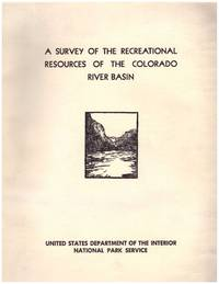 A Survey of the Recreational Resources of the Colorado River Basin