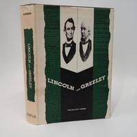 Lincoln and Greeley by  Harlan Hoyt Horner - First Edition - 1953 - from Commonwealth Book Company, Inc. and Biblio.com
