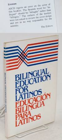 Bilingual education for Latinos; foreword by Donald R. Frost