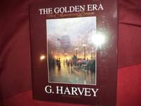 G. Harvey. The Golden Era. The American Dream.