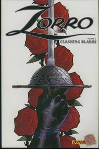 Zorro, Volume 2: Clashing Blades
