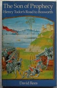 image of Son of Prophecy: Henry Tudor's Road to Bosworth