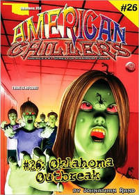 Oklahoma Outbreak (American Chillers #26)