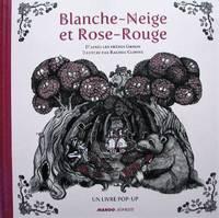 image of Blanche-Neige et Rose-Rouge. Un livre pop-up