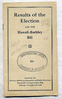 Results of the Election and The Howell-Barkley Bill