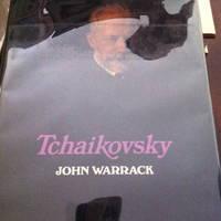 Tchaikovsky by  John Hamilton Warrack - 1st edition - 1973 - from civilizingbooks (SKU: 518BIL50-0828)