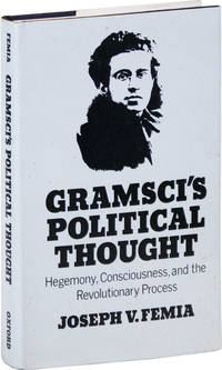 Gramsci's Political Thought: Hegemony, Consciousness, and the Revolutionary Process