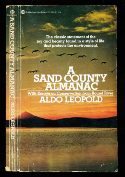 a sand county almanac outdoor essays and reflections