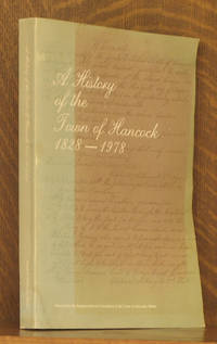 A HISTORY OF THE TOWN OF HANCOCK 1828-1978 (MAINE)