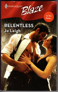 Relentless - Harlequin Blaze #289 - (In Too Deep)