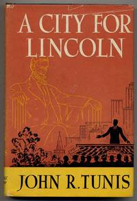 A City for Lincoln