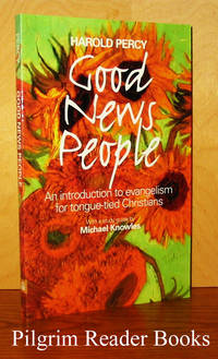 Good News People: An Introduction to Evangelism for Tongue-Tied Christians.