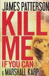 image of Kill Me if You Can