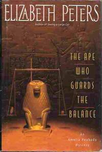 image of The Ape Who Guards the Balance (Amelia Peabody Mystery #10)