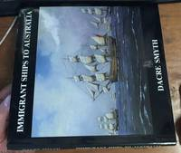 image of Immigrant Ships to Australia: A Ninth Book of Paintings, Poetry and Prose
