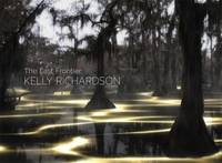 Kelly Richardson: The Last Frontier