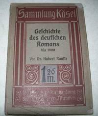 Geschichte des Deutschen Romans bis 1800