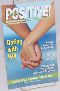 image of HIV Positive! positive living with HIV; October/November 2008; Dating with HIV