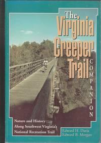 The Virginia Creeper Trail Companion