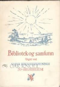 BIBLIOTEK OG SAMFUNN