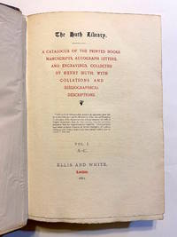 The Huth Library. A Catalogue of the Printed Books, Manuscripts, Autograph Letters, and...