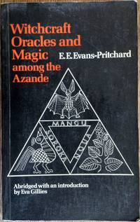 image of Witchcraft, Oracles, and Magic Among the Azande (Abridged)