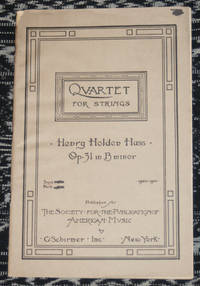 Quartet for Strings, Op. 31 in B Minor by  Henry Holden Huss - Paperback - 1921 - from Veery Books (SKU: 000971)
