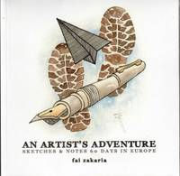 An Artist\'s Adventure: Sketches & Notes - 60 Days in Europe