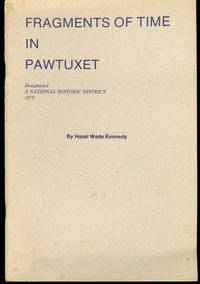 Fragments of Time in Pawtuxet Rhode Island A National Historic District 1973