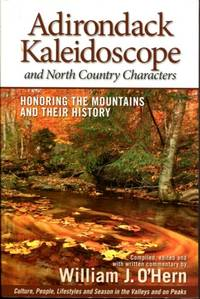 Adirondack Kaleidoscope and North Country Characters