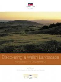image of Discovering a Welsh Landscape: Archaeology in the Clwydian Range (Landscapes of Britain)