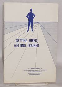 image of Getting hired, getting trained; a study of industry practices and policies on youth employment