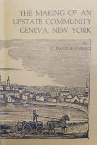 The Making of an Upstate Community:  Geneva, New York: 1750-1920