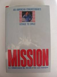 Mission   : An American Congressman's Voyage To Space