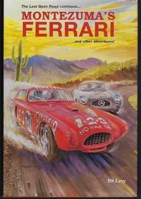 Montezuma's Ferrari: And Other Adventures (Last Open Road)