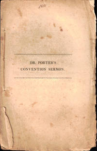 The Simplicity that is in Christ, and the Danger of its Being Corrupted: A Sermon Preached in Boston at the Annual Convention of the Congregational Ministries of Massachusetts, May 31, 1810