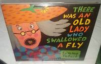 image of THERE WAS AN OLD LADY WHO SWALLOWED A FLY
