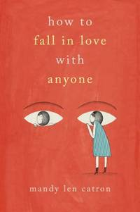 How to Fall in Love with Anyone : A Memoir in Essays