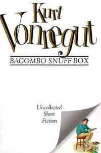 Bagombo Snuff Box : Uncollected Short Fiction