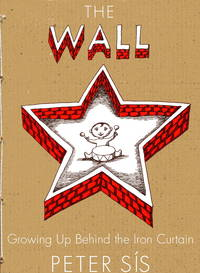 image of The Wall: Growing Up Behind the Iron Curtain (Caldecott Honor Book)