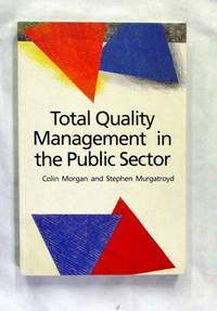 Total Quality Management in the Public Sector: An International Perspective