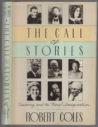 image of The Call of Stories: Teaching and the Moral Imagination