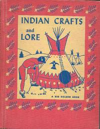 The Golden Book of Indian Crafts and Lore (1954)