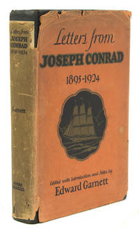 Letters from Joseph Conrad 1895-1924. Edited with Introduction and Notes by Edward Garnett