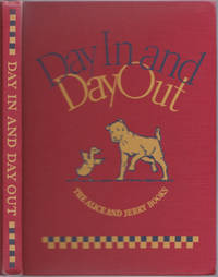 Day In and Day Out (The Alice and Jerry Books, Reading Foundation Series)