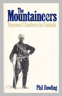 image of The Mountaineers.  Famous Climbers In Canada