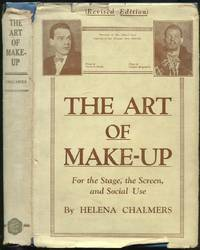 The Art of Make-Up: For the Stage, the Screen, and Social Use