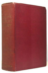 The Maclise Portrait Gallery of Illustrious Literary Characters. With Memoirs Biographical,...