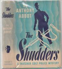 The Shudders by  Anthony Abbot - First Edition - 1943 - from Mystery Cove Book Shop and Biblio.com